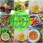 11 Delicioso Cinco de Mayo Recipes