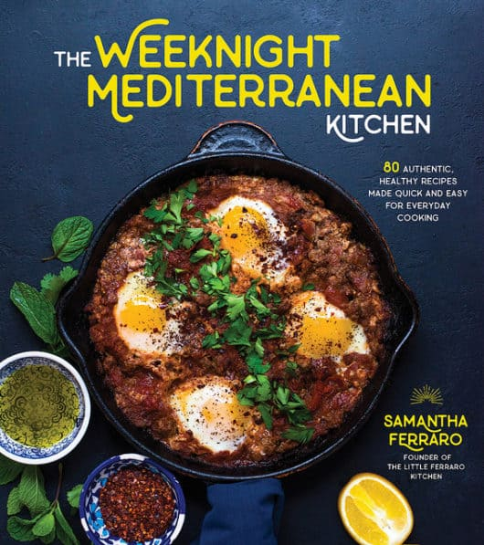The Weeknight Mediterranean Kitchen