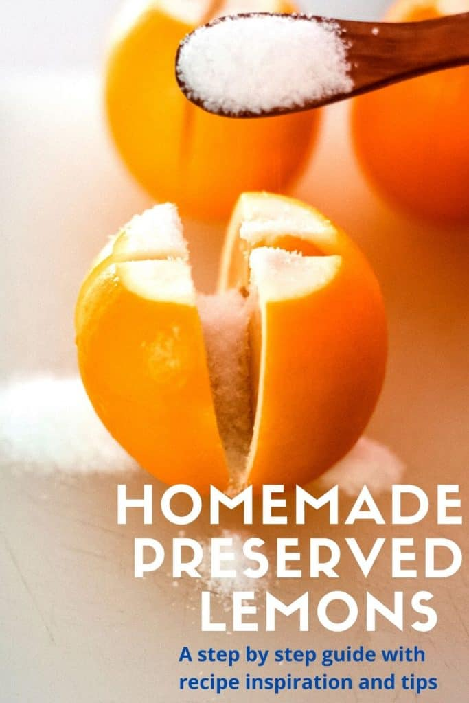 A step by step guide on how to make homemade preserved lemons.